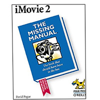 O'Reilly iMovie 2:  The Missing Manual