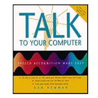 Waveside Publishing Talk to Your Computer:  Speech Recognition Made Easy