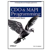 O'Reilly CDO & MAPI Programming with Visual Basic:  Developing Mail & Messaging Applications