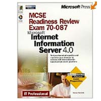 Microsoft Press MCSE Readiness Review - Exam 70-087:  Microsoft Internet Information Server 4.0