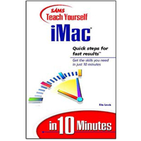 Sams Teach Yourself iMac in 10 Minutes
