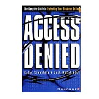 McGraw-Hill Access Denied:  The Complete Guide to Protecting Your Business Online