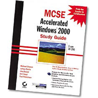 Sybex MCSE Accelerated Windows 2000 Study Guide