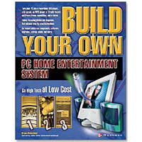 McGraw-Hill Build Your Own PC Home Entertainment System