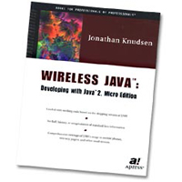 Apress Wireless Java:  Developing with Java 2, Micro Edition
