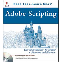 Wiley Adobe Scripting:  Your Visual Blueprint to Scripting in Photoshop & Illustrator