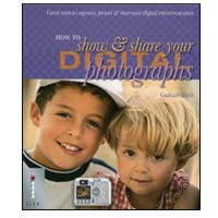 World Publications How to Show & Share Your Digital Photography