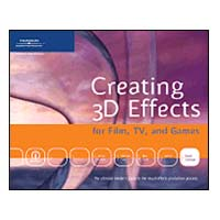 Premier Press Creating 3D Effects for Film, TV & Games