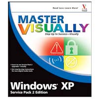 Wiley Master VISUALLY Windows XP Service Pack 2 Edition