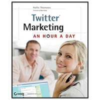 Wiley Twitter Marketing: An Hour A Day