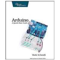 pragmatic Arduino: A Quick Start Guide