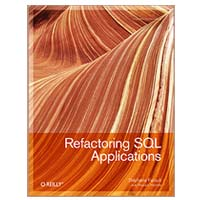 O'Reilly REFACTORING SQL APPLS