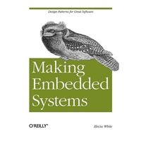 O'Reilly MAKING EMBEDDED SYSTEMS