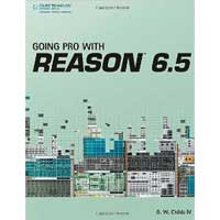 Cengage Learning GOING PRO WITH REASON 6