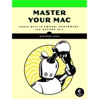 No Starch Press MASTER YOUR MAC