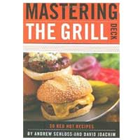 Hachette/Chronicle Books MASTERING THE GRILL DECK