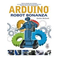 McGraw-Hill Arduino Robot Bonanza, 1st Edition
