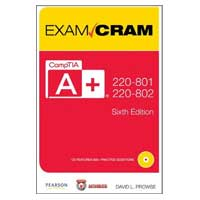 Sams CompTIA A+ 220-801 and 220-802 Exam Cram, 6th Edition