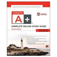 Wiley CompTIA A+ Complete Deluxe Study Guide Recommended Courseware: Exams 220-801 and 220-802, 2nd Edition