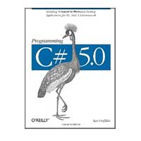 O'Reilly PROGRAMMING C# 5.0