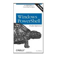 O'Reilly Windows PowerShell Pocket Reference, 2nd Edition