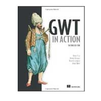 Manning Publications GWT IN ACTION 2/E