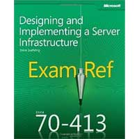 Microsoft Press EXAM REF 70-413 DES & IMP