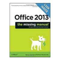 O'Reilly Office 2013: The Missing Manual, 1st Edition