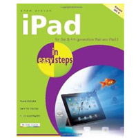PGW iPad in easy steps: Covers iOS 6 for iPad 2 and iPad with Retina Display (3rd and 4th generation), 4th Edition