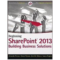 Wiley Beginning SharePoint 2013: Building Business Solutions, 1st Edition