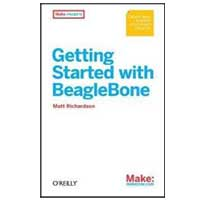 O'Reilly Getting Started with BeagleBone: Linux-Powered Electronic Projects With Python and JavaScript, 1st Edition
