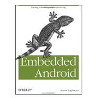 O'Reilly EMBEDDED ANDROID