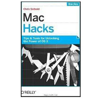 O'Reilly MAC HACKS 2/E