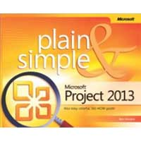 Microsoft Press PROJECT 2013 PLAIN SIMPLE
