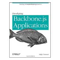 O'Reilly DEV BACKBONE.JS APPS