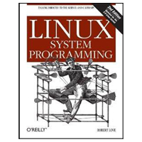 O'Reilly LINUX SYSTEM PROGRAMMING,