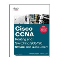 Sams CCNA Routing and Switching 200-120 Official Cert Guide Library & CCENT/CCNA ICND1 100-101 Official Cert Guide, 1st Edition