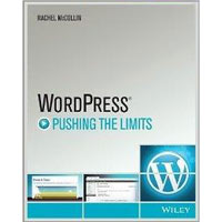 Wiley WordPress: Pushing the Limits, 1st Edition