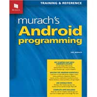 Mike Murach & Assoc. MURACHS ANDROID PROG