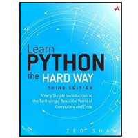 Sams Learn Python the Hard Way: A Very Simple Introduction to the Terrifyingly Beautiful World of Computers and Code, 3rd Edition
