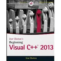Wiley Ivor Horton's Beginning Visual C++ 2013, 1st Edition
