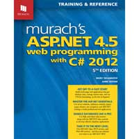Mike Murach & Assoc. Murach's ASP.NET 4.5 Web Programming with C# 2012, 5th Edition