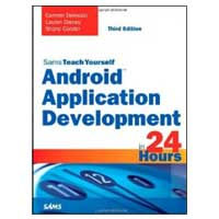 Pearson/Macmillan Books Sams Teach Yourself Android Application Development in 24 Hours