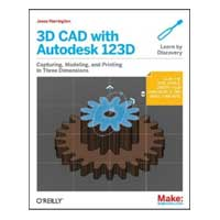 O'Reilly Maker Shed 3D CAD WITH AUTODESK123D