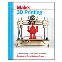 O'Reilly Maker Shed MAKE 3D PRINTING ESS GD