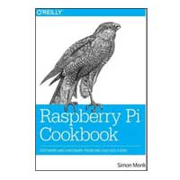 O'Reilly RASPBERRY PI COOKBOOK