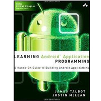 Sams Learning Android Application Programming: A Hands-On Guide to Building Android Applications, 1st Edition