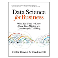 O'Reilly DATA SCIENCE FOR BUSINESS