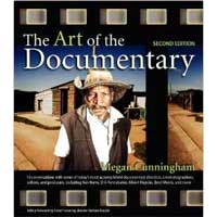 Pearson/Macmillan Books The Art of the Documentary: Fifteen Conversations with Leading Directors, Cinematographers, Editors, and Producers, 2nd Edition