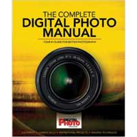 Sterling Publishing Complete Digital Photo Manual: Your #1 Guide for Better Photography
